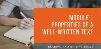 Module   Properties of a Well-written Text